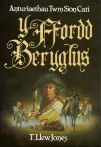 Llun clawr Y Ffordd Beryglus