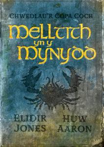 Clawr Melltith yn y Mynydd